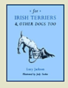 For Irish Terriers & Other Dogs Too